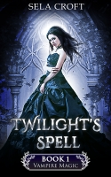 Twilight's Spell (Vampire Magic Book 1)