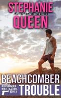 Beachcomber Trouble