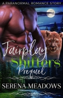 Fairplay Shifters Prequel