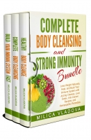Complete Body Cleansing and Strong Immunity Bundle