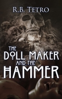 The Doll Maker And The Hammer