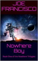 Nowhere Boy: Book 1 of the Nowhere Trilogies