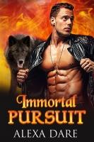 Immortal Pursuit