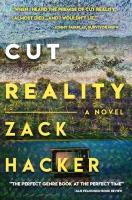 Cut Reality: A Novel