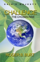 Gaia's Majesty-Challenge: The Chosen Rise
