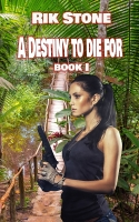 A Destiny to Die For - Book I