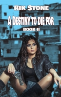 A Destiny to Die For - Book II