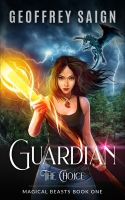 Guardian, The Choice: Magical Beasts Book One