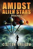 Amidst Alien Stars