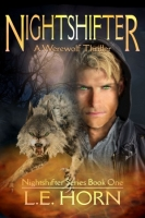 NIGHTSHIFTER: A Werewolf Thriller