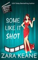 Some Like It Shot