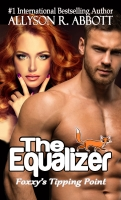 The Equalizer; Foxxy's Tipping Point