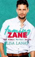 Taming Zane