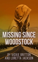Missing Since Woodstock