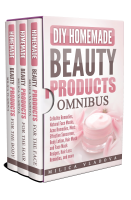DIY Homemade Beauty Products Omnibus