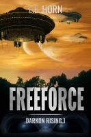 FREEFORCE: Darkon Rising 1