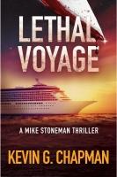 Lethal Voyage (Mike Stoneman Thriller #3)