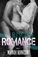 Risque Romance Vol 3