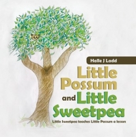 Little Possum and Little Sweetpea-Little Sweetpea Teaches Little Possum a Lesson