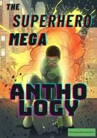 The Superhero Mega Anthology