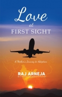 Love At First Sight - A Mother's Journey to Adoption