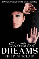 Shattered  Dreams : Shattered Lives