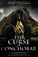 The Curse of Conchobar―A Prequel to the Adirondack Spirit Series
