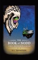 The Book of Nodd The Dreamwalker