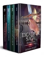 Excalibur Saga: The Complete Series: Books 1 to 4