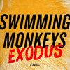 Swimming Monkeys: Exodus