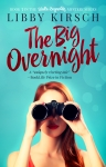 The Big Overnight