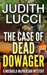 The Case of the Dead Dowager (Michaela McPherson 2)